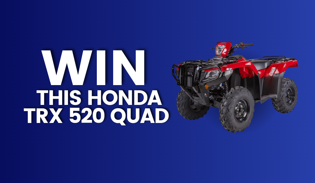 Win a Honda quad worth over €11,000!