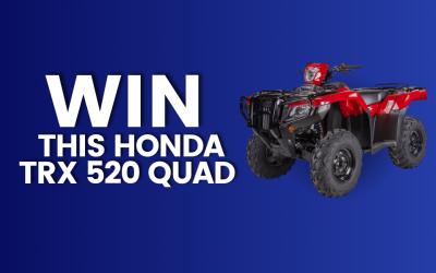 Win a Honda quad worth over €11,000!